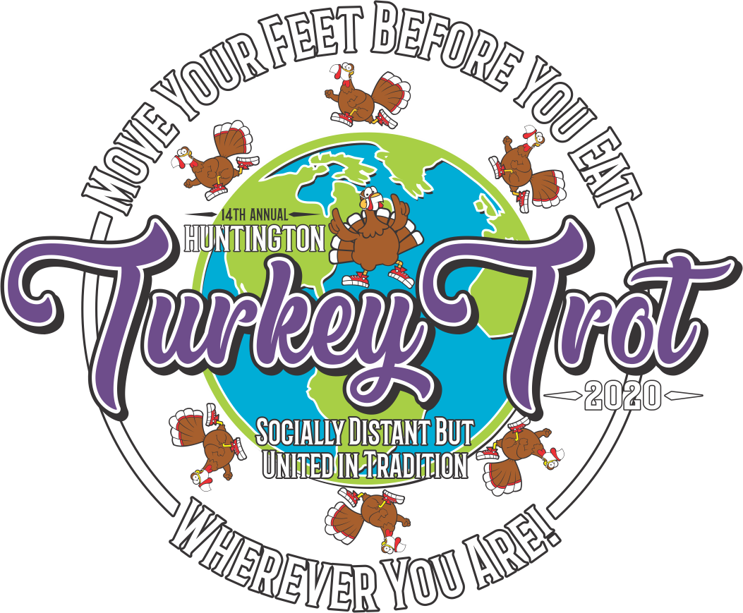 Huntington 14th Annual Turkey Trot. Thursday, November 26, 2020